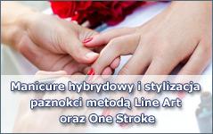 Manicure hybrydowy i stylizacja paznokci metodą Line Art oraz One Stroke